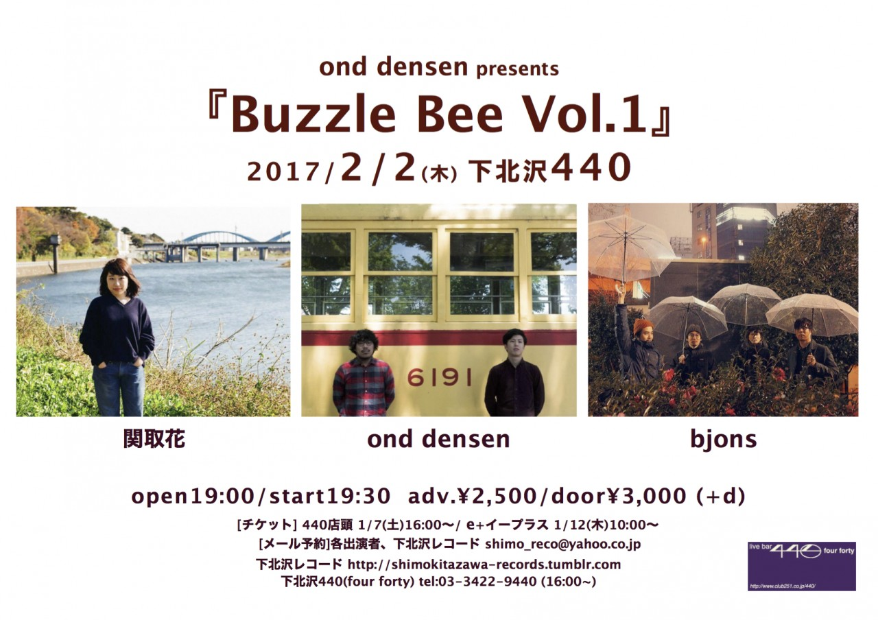 ond densen presents『Buzzle Bee Vol.1』
