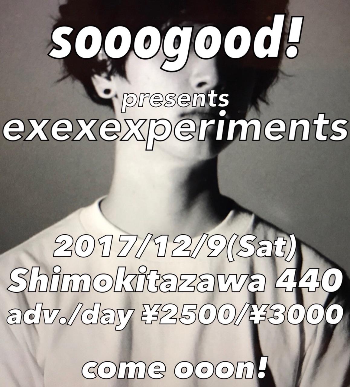 """sooogood!""""exexexperiments"""""""