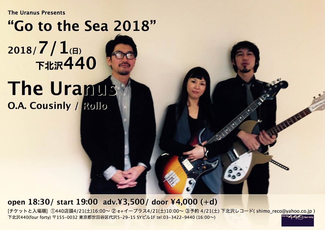 "The Uranus Presents ""Go to the Sea 2018"""