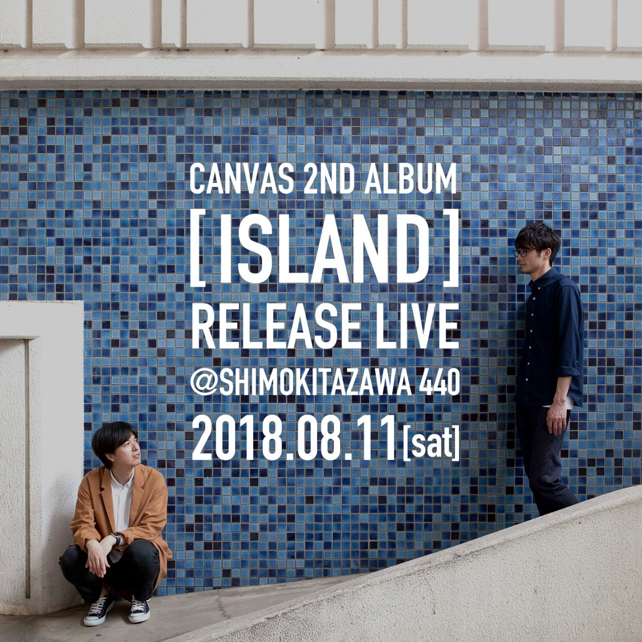 カンバス 2ndアルバム「アイランド」リリース記念ワンマンライブ