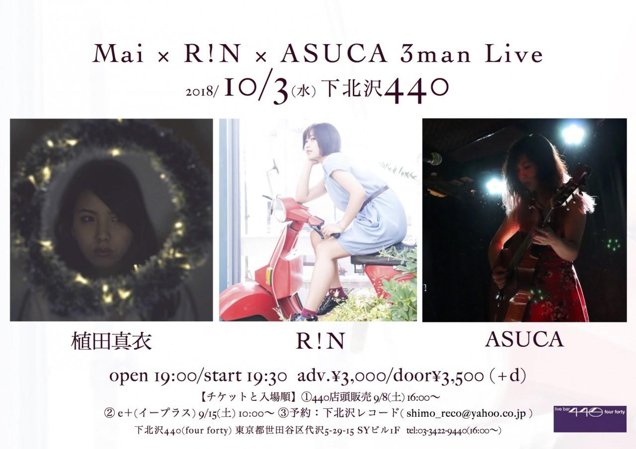 Mai × R!N × ASUCA 3man Live
