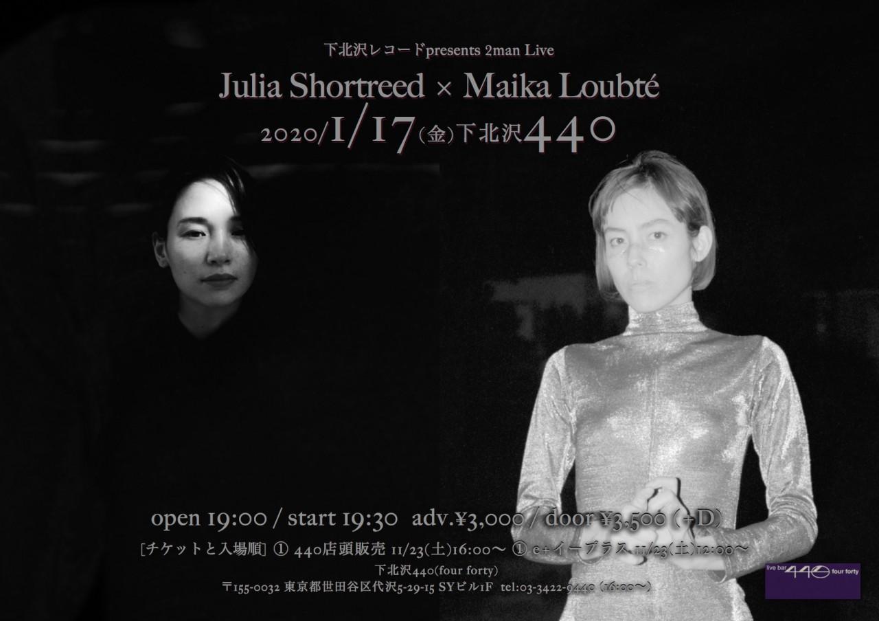 下北沢レコードpresents 2man Live『Julia Shortreed × Maika Loubté』